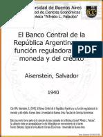 El banco de la república  Argentina  la función reguladora de la moneda y el credito