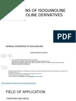Applications of Isoquinoline and Quinoline Derivatives