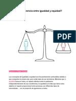 Cuál Es La Diferencia Entre Igualdad y Equidad