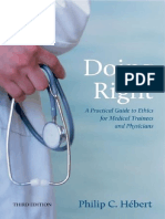 (N_A) Philip C Hebert - Doing Right_ a Practical Guide to Ethics for Medical Trainees and Physicians-Oxford University Press, USA (2014)