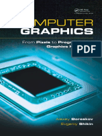 Computer Graphics - From Pixel to Programmable Graphics Hardware