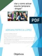 COMO ACTUAR TEMPRANO FRENTE AL CONSUMO DE DROGAS