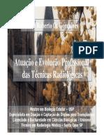 Memoria de Aula 1 - A Atuação e Evolução Profissional Da Técnicas Radiológicas