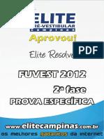 Elite_Resolve_Fuvest2012-2aFase-ConhecimentosEspec.pdf
