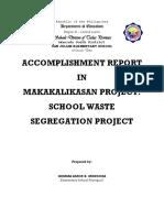 Accomplishment in Waste Segregation