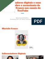 Influenciadores Digitais e Suas Visões Sobre o Assassinato de Marielle Franco Nos Canais Do YouTube 1