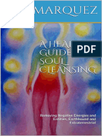A Healer´s Guide FOr Soul Cleansing - Removing Energies and Entities, Earthbound and Extraterrestrial