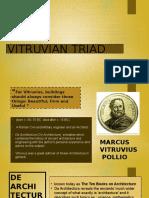 Vitruvian Triad