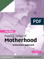 [Tina_Miller]_2005-Making_Sense_of_Motherhood__A_Narra(BookFi).pdf