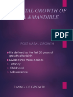 Post Natal Growth of Maxilla &Mandible-slide Share