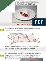 Carnes Da Baixa Gastronomia, Releituras Modernas