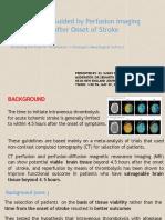 Thrombolysis in Stroke Upto 9 Hours