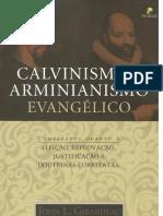 Calvinismo e Arminianismo Evangélico