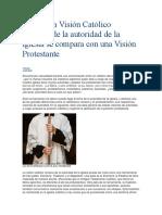 Cómo Una Visión Católico Romana de La Autoridad de La Iglesia Se Compara Con Una Visión Protestante