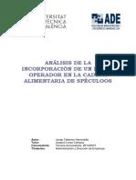 Taberner - Análisis de La Incorporación de Un Nuevo Operador en La Cadena Alimentaria de Speculoos