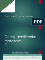 Como Identificarlos Materiales. Diego