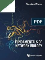 Wenjun Zhang - Fundamentals of Network Biology-Wspc (Europe) (2018)
