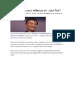 Qué Sigue Para Alibaba Sin Jack Ma