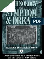 Technology as Symptom and Dream, Robert Romanyshyn