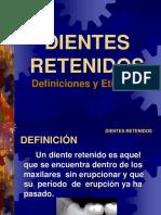 DIENTES RETENIDOS Definiciones y Etiologia