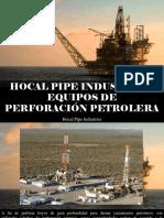 Hocal Pipe Industries - Hocal Pipe Industries, Equipos de Perforación Petrolera