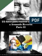 César Urbano Taylor - 22 Datos Para Conocer y Recordar a Armando Reverón, Parte II