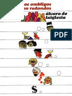 De Laiglesia, Alvaro - Todos Los Ombligos Son Redondos