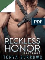Tonya Burrows - Serie Hornet 05 - Reckless Honor