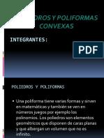 Poliedros y Poliformas