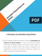 REFORMA PSIQUIÁTRICA NO BRASIL.pptx