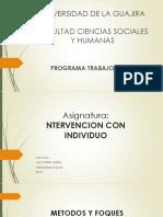 MÉTODOS Y ENFOQUES DE INTERVENCIÓN SOCIAL