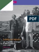 Trotsky en México y la vida política en el periodo de Cárdenas, 1937-1940 - Olivia Gall