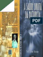 A SAUDE BROTA DA NATUREZA