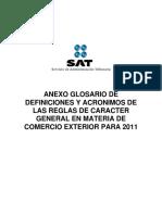ANEXO GLOSARIO DE DEFINICIONES Y ACRÓNIMOS DE LAS REGLAS DE CARÁCTER GENERAL EN MATERIA DE COMERCIO EXTERIOR