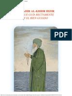 Al Jadir Hizir Khidr El Que Guía Rectamente y El Bien Guiado