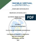 Taller 5 Propuesta - Fredy Manuel Meza Gonzalez - Ing de Sistema - Tutor Carlos Ruiz Ruiz - Seminario Monografico - 11 de Septiembre Del 2019 - Universidad Nicaraguense Martin Luter King