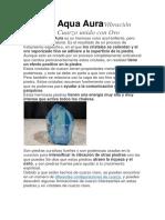 Cuarzo Aqua AuraVibración Asombrosa