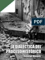 LA DIALÉCTICA DEL PROCESO HISTÓRICO - George Novack