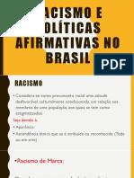Racismo e Políticas Afirmativas No Brasil