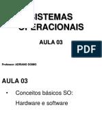 SO-I - Aula 03 - Prof. Adriano