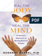Heal the Body, Heal the Mind_ A Somatic Approach to Moving Beyond Trauma ( PDFDrive.com ).pdf