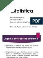 333228-Estatística_(Panorama_histórico_e_fases_do_método_estatístico).pptx