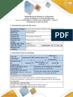 Guía de actividades y rúbrica de evaluación - Paso 5 - Presentar el informe final