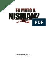 Pablo Duggan - Quién mató a Nisman.pdf