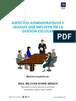 DIRECTORES B - SEPARATA - Aspectos Administrativos y Legales Que Influyen en La Gestión Escolar.
