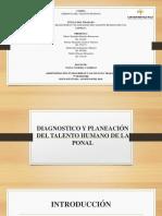 DIAGNOSTICO Y PLANEACIÓN DEL TALENTO HUMANO DE LA PONAL.pptx