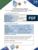 Guía de Actividades y Rúbrica de Evaluación - Tarea 2 - Solución de Modelos Probabilísticos de Decisión