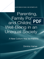 (Palgrave Macmillan Studies in Family and Intimate Life) Dimitra Hartas (Auth.)-Parenting, Family Policy and Children's Well-Being in an Unequal Society_ a New Culture War for Parents-Palgrave Macmill