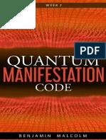 Quantum Manifestations