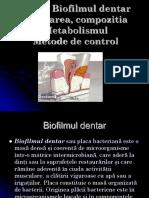 Biofilmul dentar